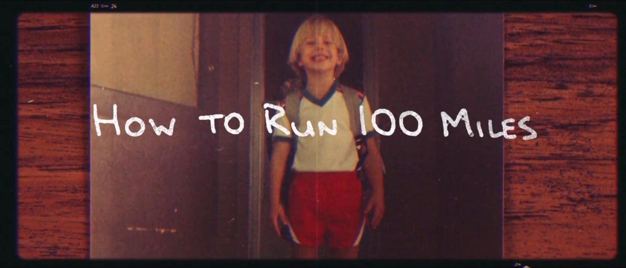How To Run 100 Miles—A Gear List
